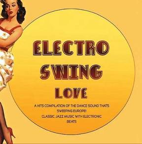 IMPORTED CD Electro Swing Love