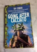 Going After Cacciato - Tim O' Brien