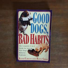Good Dog Bad Habit