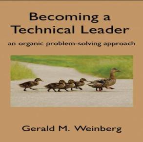 Becoming a Technical Leader Hard Copy