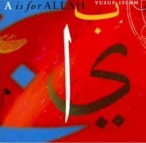 Yusuf Islam A Is For Allah CD