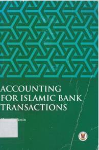 Accounting for islamic bank transactions