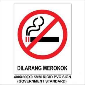 Dilarang merokok / no smoking rigid pvc sign