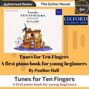Oxford Tunes for Ten Fingers (A piano book)