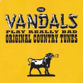 "The Vandals âŽâ"" Play Really Bad Original Country"
