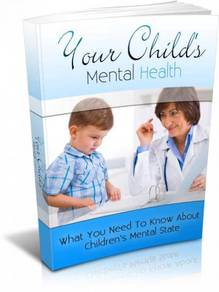 Your Child�s Mental Health Care 2018