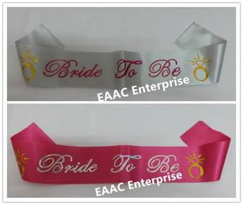 BRIDE TO BE Dia Sash Selempang Wedding Hen's Party