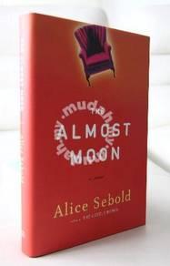 Alice Sebold - The Almost Moon (Hardcover)