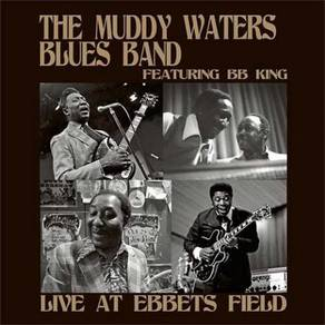 The Muddy Waters Blues Band Featuring B.B. King